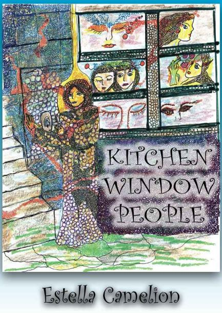 Kitchen Window People by Estella Camelion